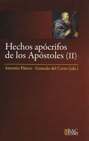 HECHOS APÓCRIFOS DE LOS APÓSTOLES. III: HECHOS DE FELIPE ; MARTIRIO DE PEDRO ; H