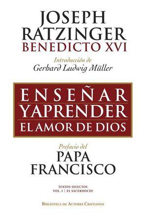 ENSEÑAR Y APRENDER EL AMOR DE DIOS.