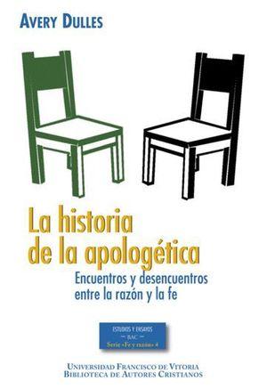 LA HISTORIA DE LA APOLOGÉTICA. 2ª ED.