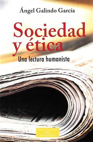 SOCIEDAD Y ETICA UNA LECTURA HUMANISTA