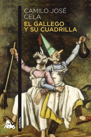 EL GALLEGO Y SU CUADRILLA