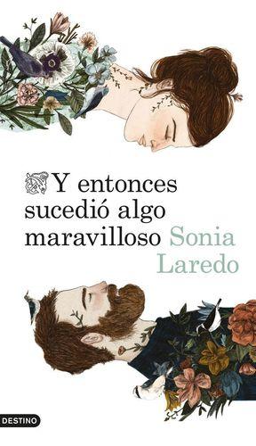 Y ENTONCES SUCEDIÓ ALGO MARAVILLOSO