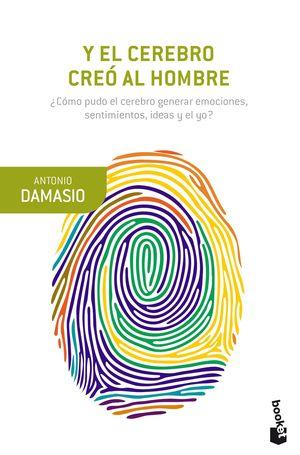 Y EL CEREBRO CREÓ AL HOMBRE