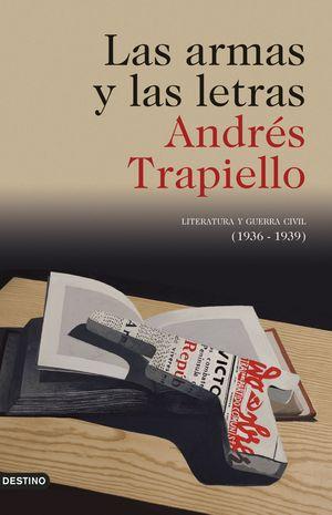LAS ARMAS Y LAS LETRAS (ED. 25 ANIVERSARIO AMPLIADA)