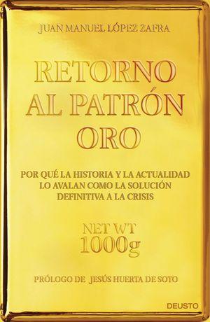 RETORNO AL PATRÓN ORO