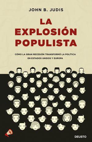 LA EXPLOSION POPULISTA