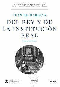 DEL REY Y DE LA INSTITUCIÓN REAL