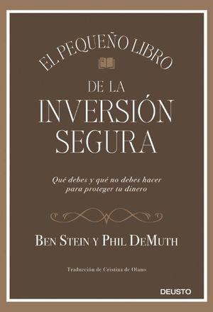 EL PEQUEÑO LIBRO DE LA INVERSIÓN SEGURA