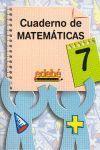 CUADERNO DE MATEMATICAS Nº7 3ºEP