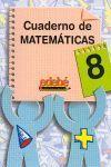 CUADERNO DE MATEMATICAS Nº8 3ºEP