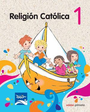 RELIGIÓN CATÓLICA 1 EP