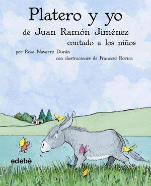 PLATERO Y YO DE JUAN RAMON JIMENEZ CONTADO A LOS NIÑOS (T)