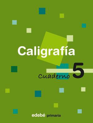 CUADERNO CALIGRAFIA 5 EJERCITACION 2008