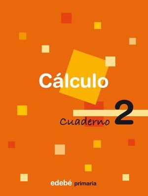 CUADERNO CALCULO 2 1ºEP 2009