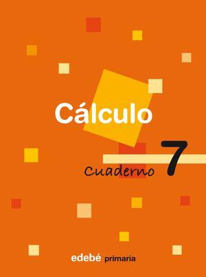 CUADERNO CALCULO 7 3ºEP 2009