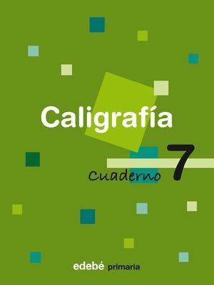 CUADERNO CALIGRAFIA 7 CONSOLIDACION 2008