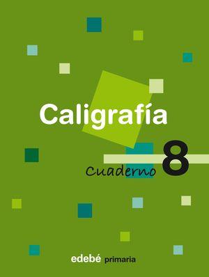CUADERNO CALIGRAFIA 8 CONSOLIDACION 2008