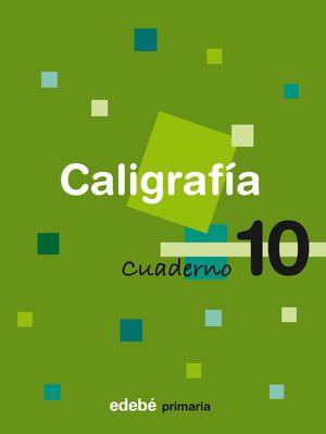 CUADERNO CALIGRAFIA 10 CONSOLIDACION 2008