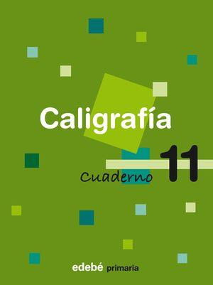 CUADERNO CALIGRAFIA 11 CONSOLIDACION 2008