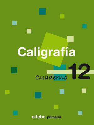 CUADERNO CALIGRAFIA 12 CONSOLIDACION 2008
