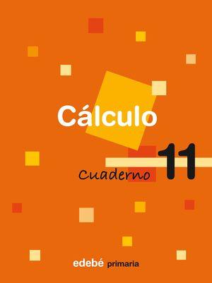 CUADERNO DE CALCULO 11 5ºEP 2009