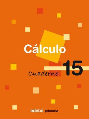 CUADERNO CALCULO 15 6ºEP 2009