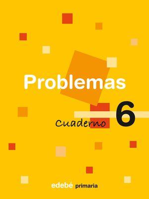 CUADERNO PROBLEMAS 6ºEP 2009