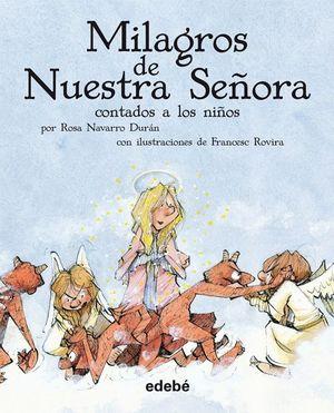 MILAGRO DE NUESTRA SEÑORA
