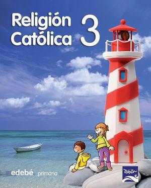 RELIGIÓN CATÓLICA 3 EP
