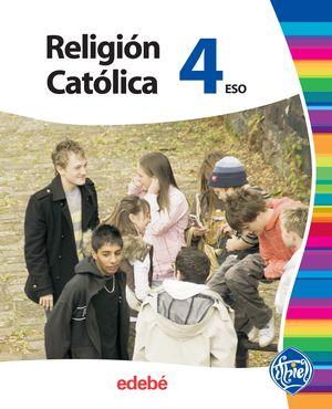 RELIGIÓN CATÓLICA 4 ESO