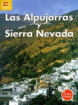 LAS ALPUJARRAS Y SIERRA NEVADA ESPAÑOL
