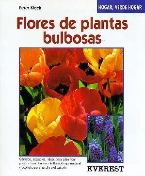 FLORES DE PLANTAS BULBOSAS