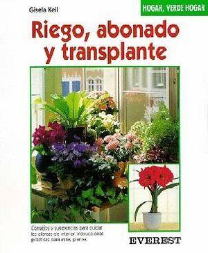 RIEGO, ABONADO Y TRANSPLANTE