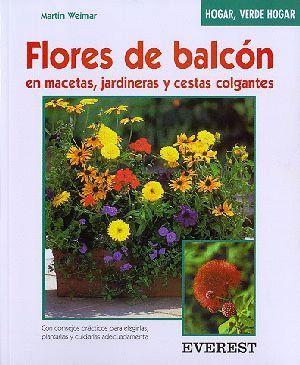 FLORES DE BALCÓN EN MACETAS, JARDINERAS Y CESTAS COLGANTES