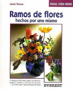 RAMOS DE FLORES HECHOS POR UNO MISMO