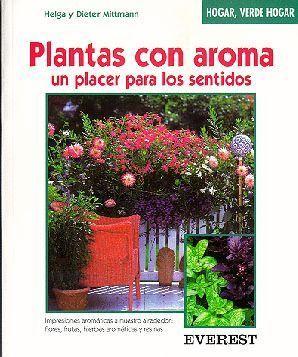 PLANTAS CON AROMA, UN PLACER PARA LOS SENTIDOS