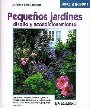 PEQUEÑOS JARDINES, DISEÑO Y ACONDICIONAMIENTO
