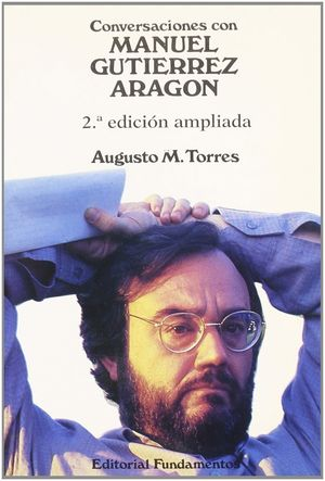 CONVERSACIONES CON MANUEL GUTIERREZ ARAGON