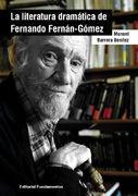 LA LITERATURA DRAMATICA DE FERNANDO FERNAN GOMEZ