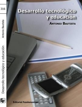 DESARROLLO TECNOLOGICO Y EDUCACION