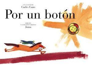 POR UN BOTÓN