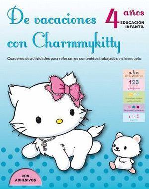 DE VACACIONES CON CHARMMYKITTY. 4 AÑOS