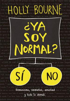 ¿YA SOY NORMAL?