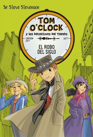 TOM O'CLOCK 3 EL ROBO DEL SIGLO