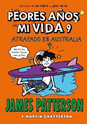 LOS PEORES AÑOS DE MI VIDA 9 ATRAPADO EN AUSTRALIA