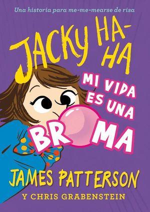 JACKY HA-HA 2 MI VIDA ES UNA BROMA