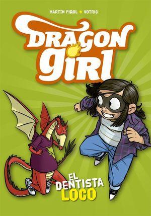 DRAGON GIRL EL DENTISTA LOCO