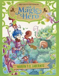 MAGIC HERO 5. MARVIN Y EL LABERINTO