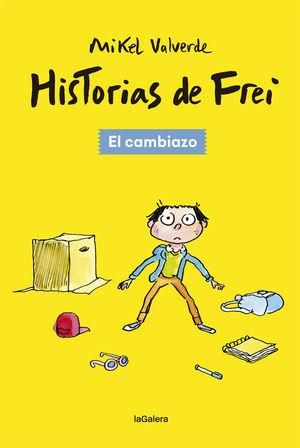 HISTORIAS DE FREI 1. EL CAMBIAZO