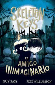 SKELETON KEYS EL AMIGO INIMAGINARIO